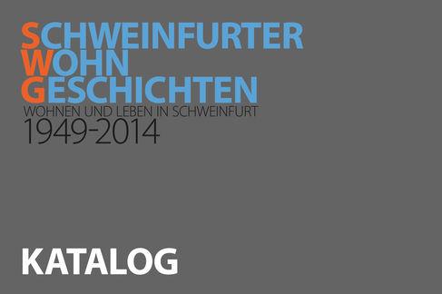 Schweinfurter Wohngeschichten - Titelseite Katalog NEU 300px