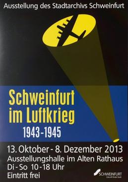 Plakat Schweinfurt im Luftkrieg